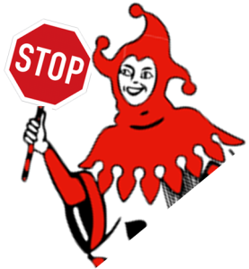 A jester, holding a STOP sign
